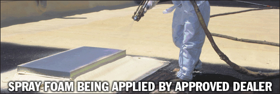Approved Spray Foam Roofing Contractor